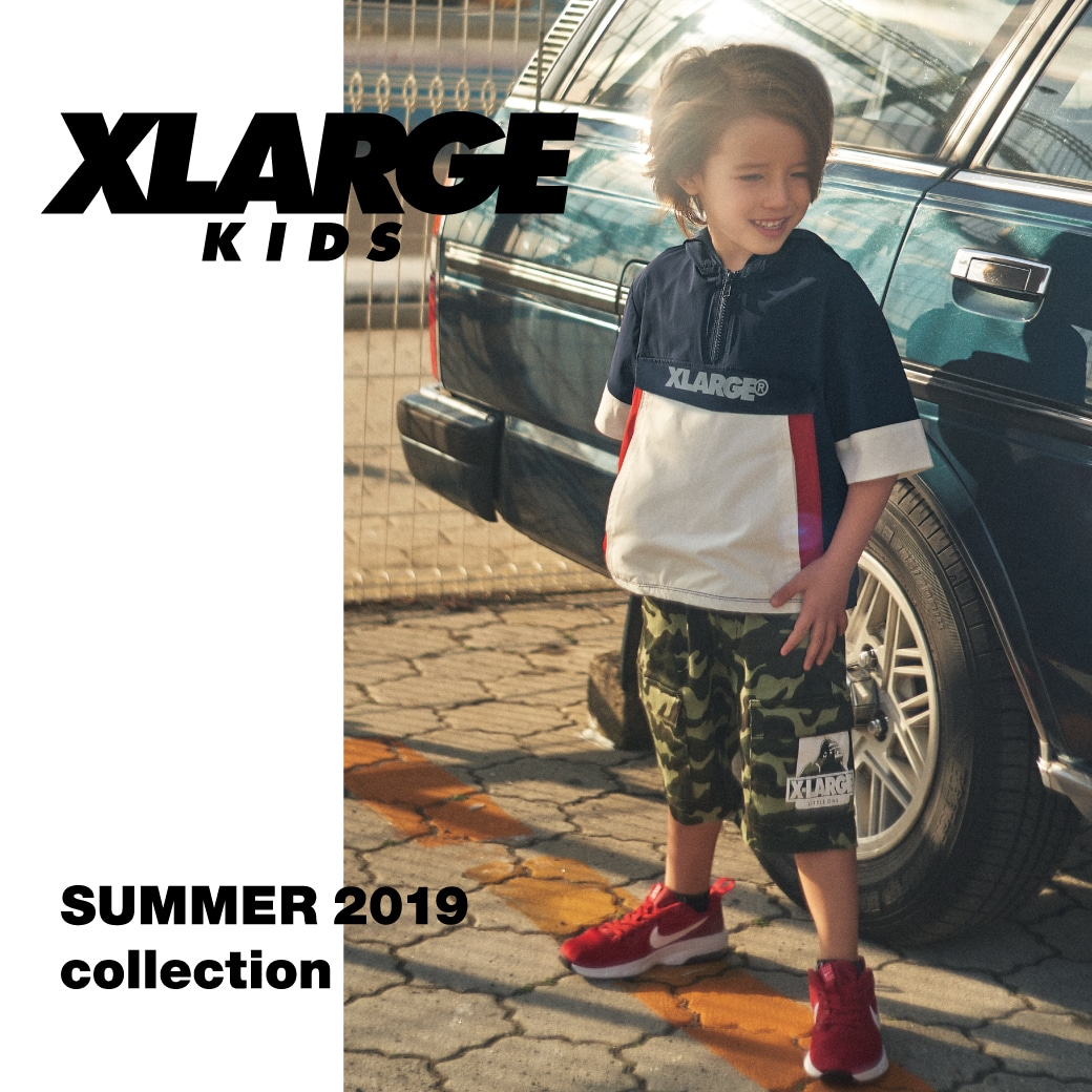 X-girl Stages / XLARGE KIDS SUMMER 2019 collection Web Catalog