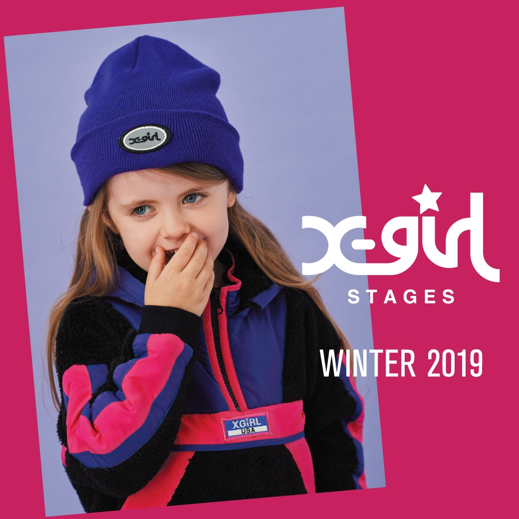 X-girl Stages XLARGE KIDS WINTER COLLECTION 2019